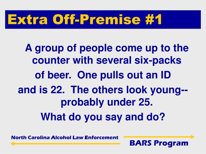 Extra Off-Premise #1