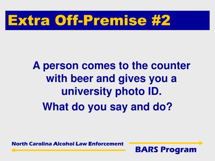 Extra Off-Premise #2