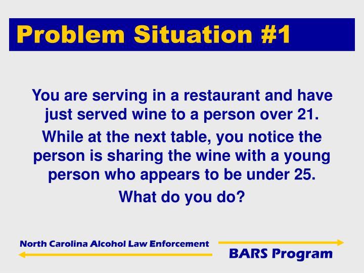 Problem Situation #1
