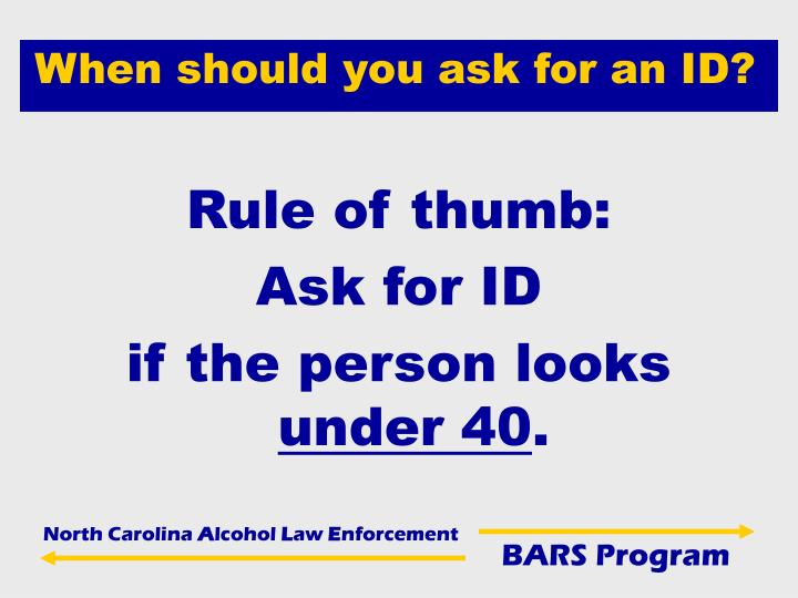 When should you ask for an ID?
