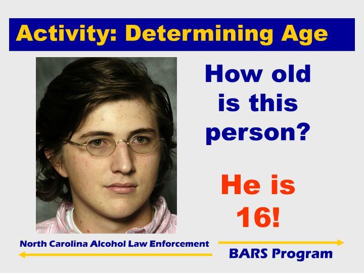 Activity: Determining Age