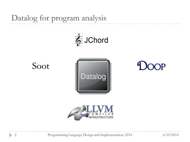 Datalog for program a nalysis