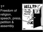 1 st freedom of religion speech press petition assembly
