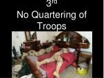 3 rd no quartering of troops
