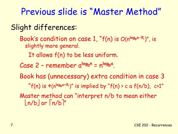 "Previous slide is ""Master Method"""