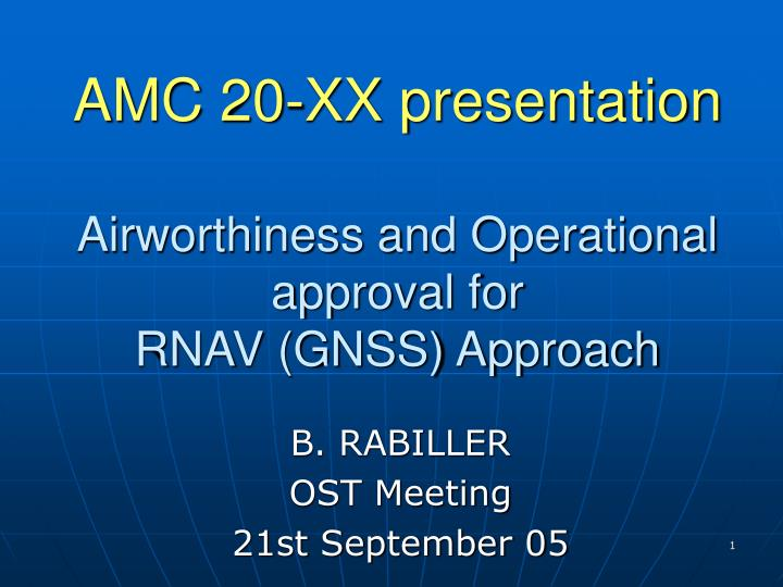 amc 20 xx presentation airworthiness and operational approval for rnav gnss approach n.
