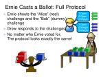 ernie casts a ballot full protocol1