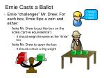 ernie casts a ballot3