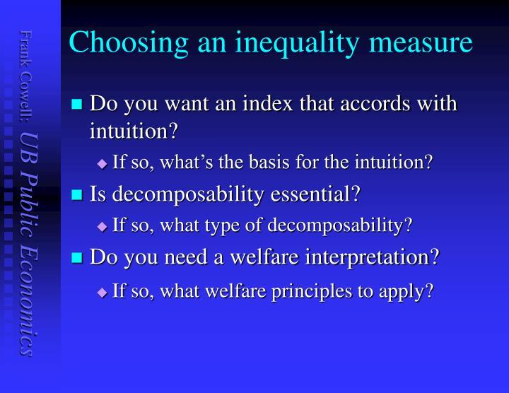 Choosing an inequality measure
