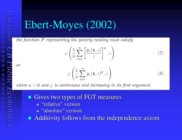 Ebert-Moyes (2002)