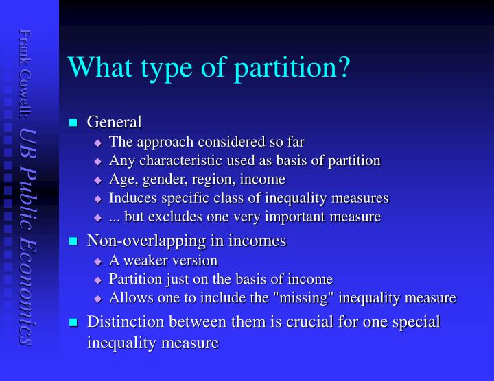 What type of partition?