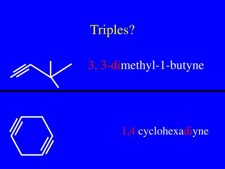 Triples?