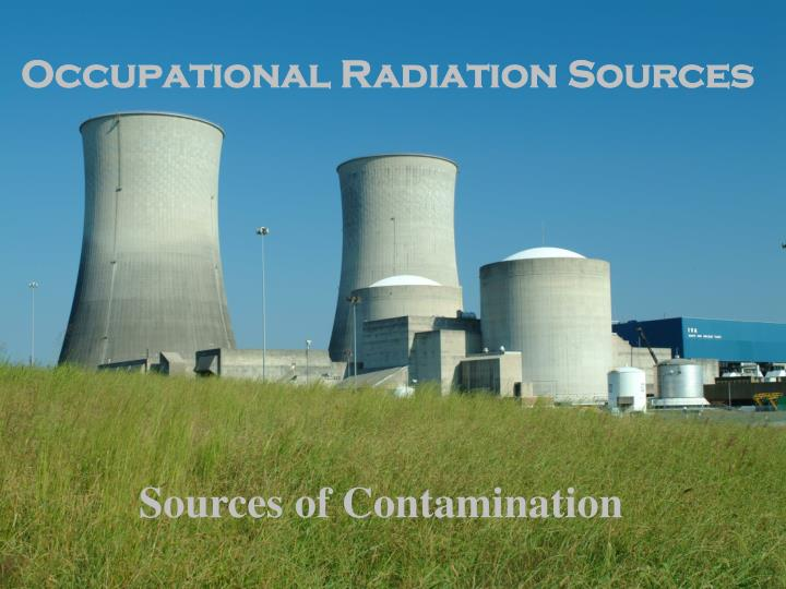 Occupational Radiation Sources