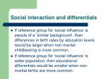 social interaction and differentials