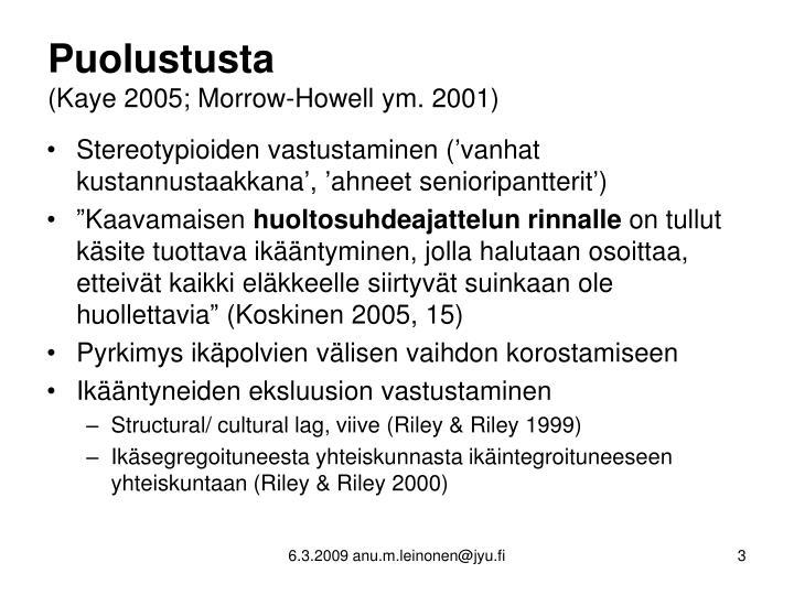 Puolustusta kaye 2005 morrow howell ym 2001