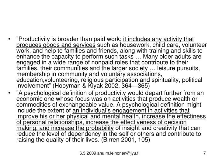 """""""Productivity is broader than paid work;"""