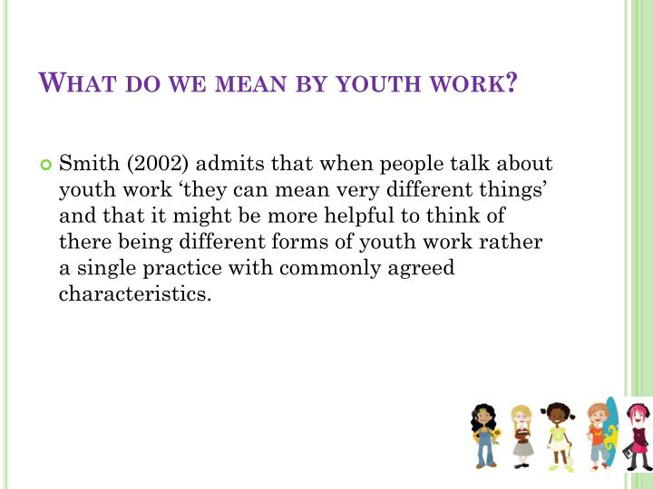 What do we mean by youth work?