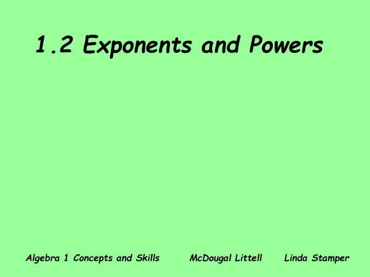 1 2 exponents and powers n.