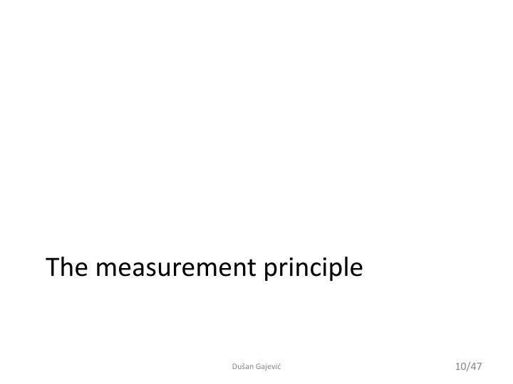 The measurement principle