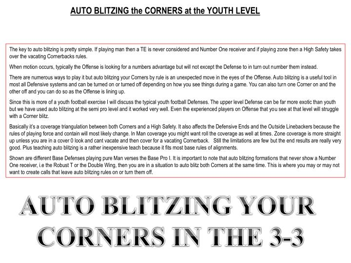 auto blitzing the corners at the youth level n.