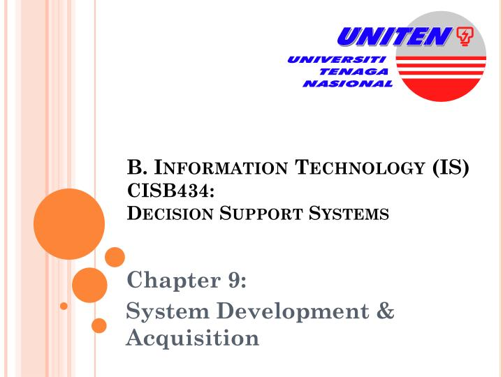 B information technology is cisb434 decision support systems