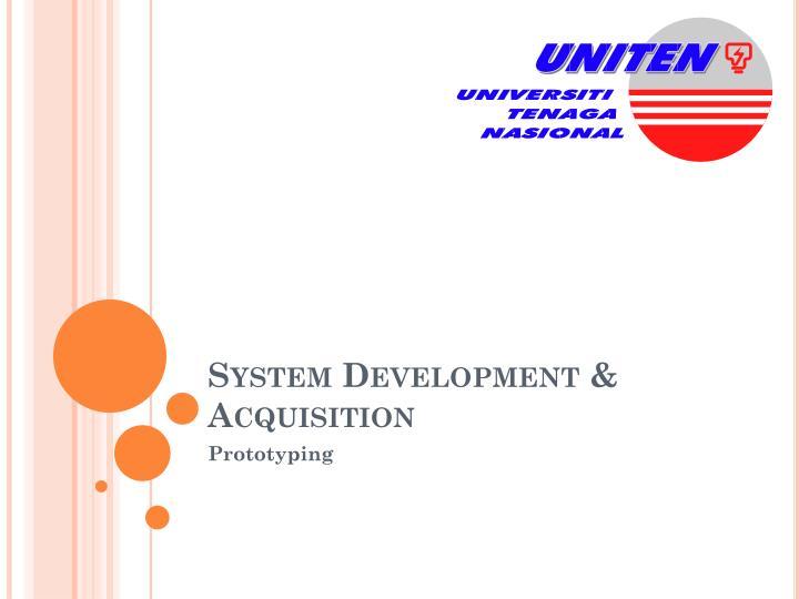 System Development & Acquisition