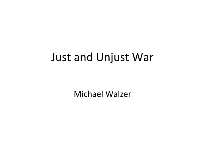 just and unjust war n.