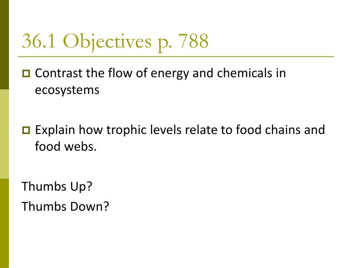 36.1 Objectives p. 788