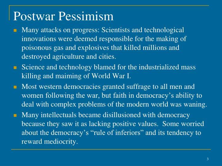 Postwar pessimism1