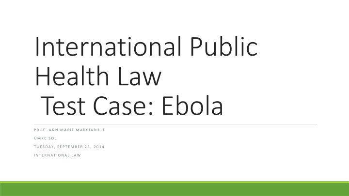 International public health law test case ebola