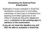 scheduling the defense final examination1