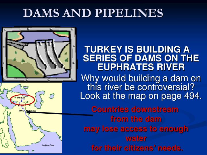 Dams and pipelines