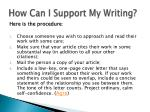 how can i support my writing2