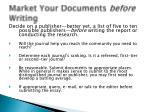 market your documents before writing