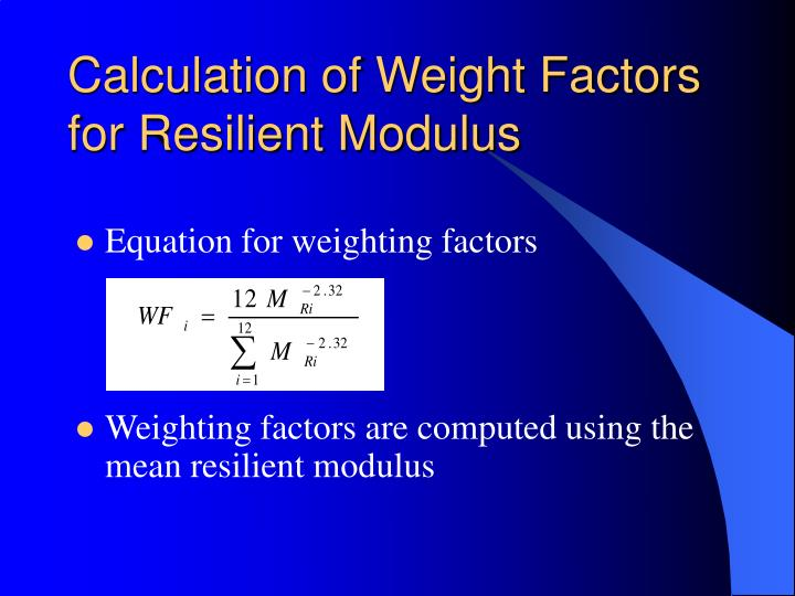 Calculation of Weight Factors for Resilient Modulus