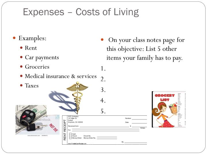 Expenses – Costs of Living