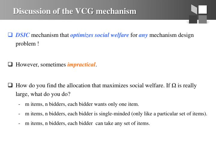 Discussion of the VCG mechanism