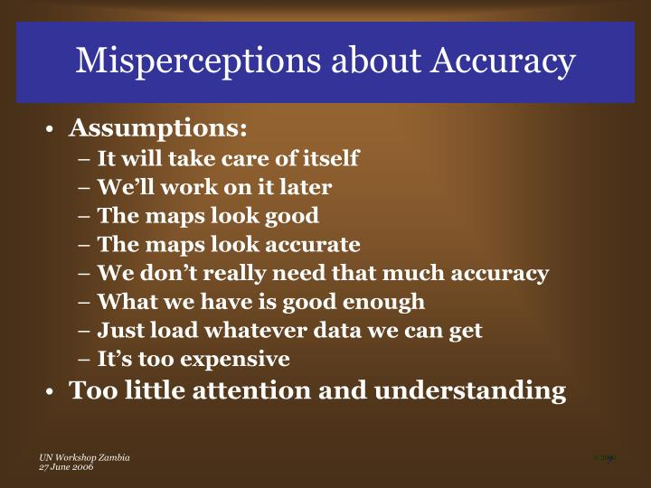 Misperceptions about Accuracy