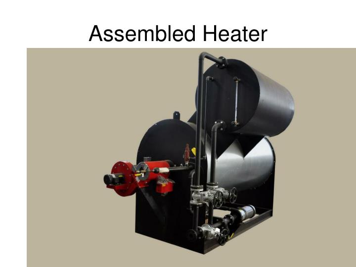 Assembled Heater