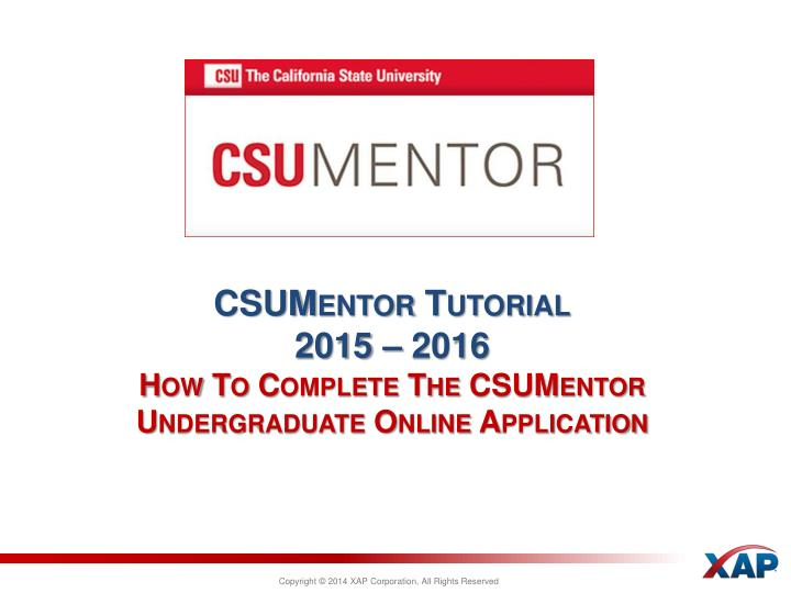 csumentor tutorial 2015 2016 how to complete the csumentor undergraduate online application n.
