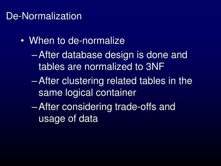 De-Normalization