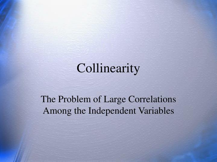 Collinearity