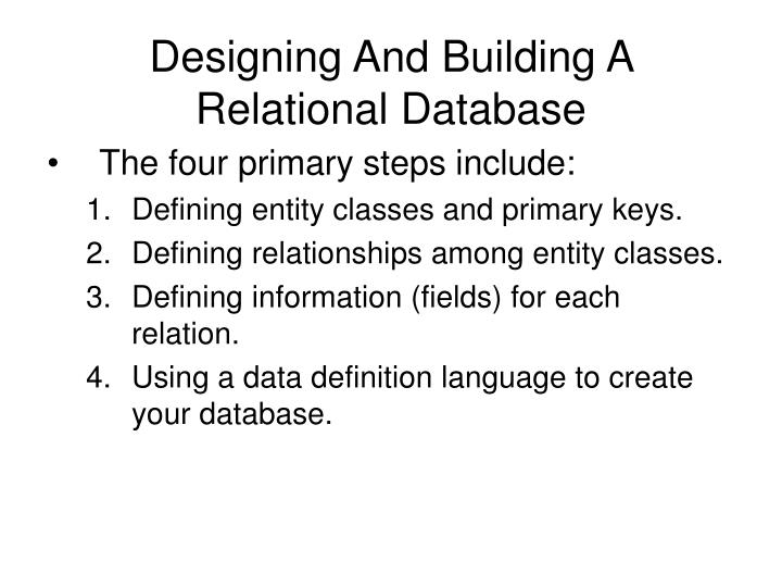 Designing And Building A Relational Database