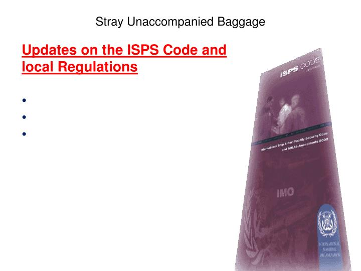 Updates on the ISPS Code and
