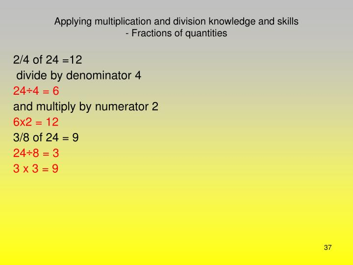 Applying multiplication and division knowledge and skills
