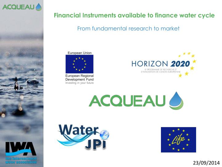 Financial Instruments available to finance water cycle