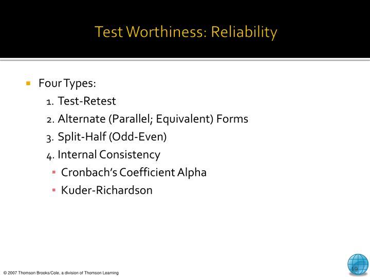 Test Worthiness: Reliability