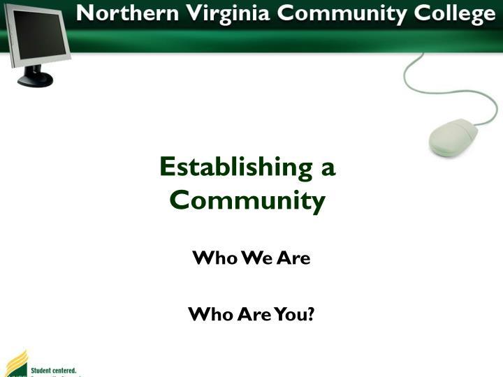 Establishing a community