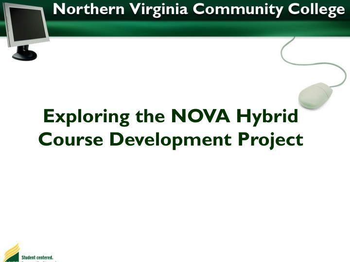 Exploring the NOVA Hybrid Course Development Project
