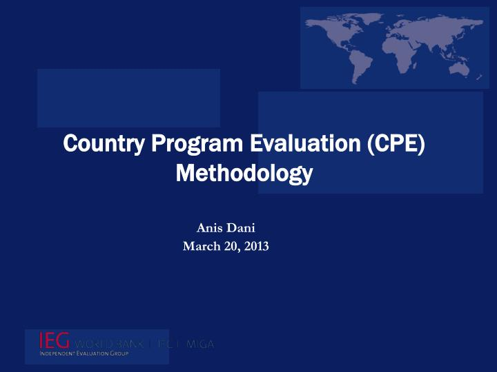 Country program evaluation cpe methodology